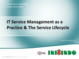 IT Service Management as a Practice &  The  Service Lifecycle