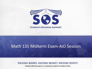 Math 135 Midterm Exam-AID Session