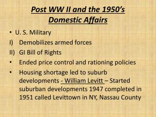 Post WW II and the 1950's  Domestic Affairs