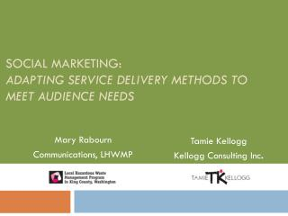Social Marketing:  Adapting Service Delivery Methods to Meet Audience Needs