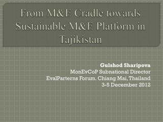 From M&E Cradle towards Sustainable M&E Platform in Tajikistan