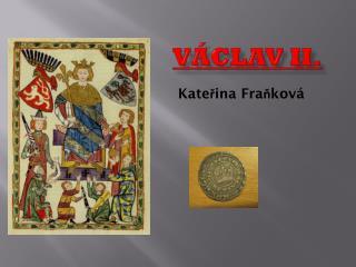 V�clav II.