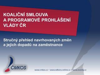 KOALIČNÍ SMLOUVA  A PROGRAMOVÉ PROHLÁŠENÍ  VLÁDY ČR