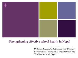 Strengthening effective school health in Nepal