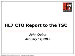 HL7 CTO Report to the TSC