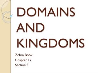 PPT - The Domains and Kingdoms of Life Part 2 PowerPoint ...