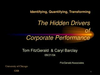 The Hidden Drivers of  Corporate Performance