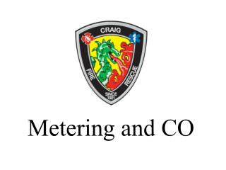 Metering and CO
