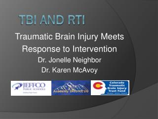 TBI and RTI