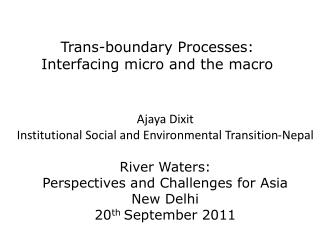 Trans-boundary Processes: Interfacing  micro and the macro