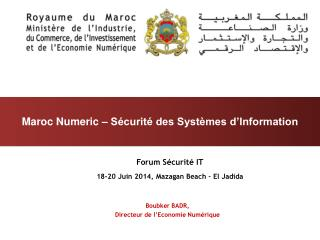 Forum Sécurité IT 18-20 Juin 2014 , Mazagan Beach –  El Jadida