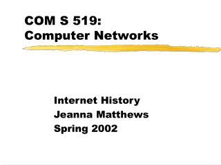 COM S 519: Computer Networks