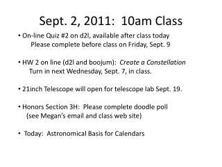 Sept. 2, 2011:  10am Class