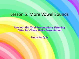Lesson 5: More Vowel Sounds