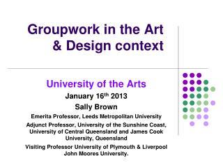 Groupwork  in the Art & Design context