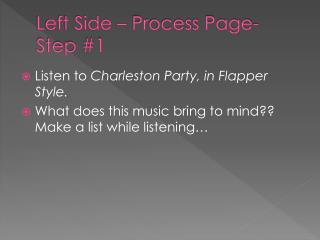 Left Side – Process Page- Step #1