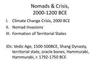 Nomads & Crisis,  2000-1200 BCE