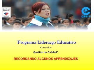 Programa Liderazgo Educativo