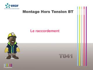 Montage Hors Tension BT