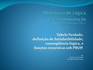 Monitoria de Lógica para  Computação