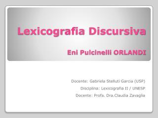 Lexicogr af ia Discursiva Eni Pulcinelli  ORLANDI