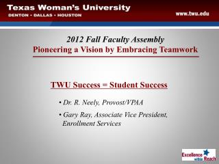 TWU Success = Student Success