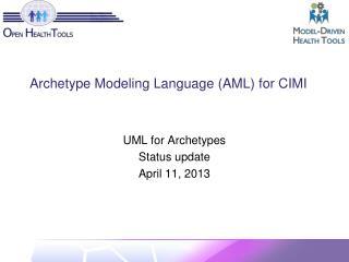 Archetype Modeling Language (AML) for CIMI