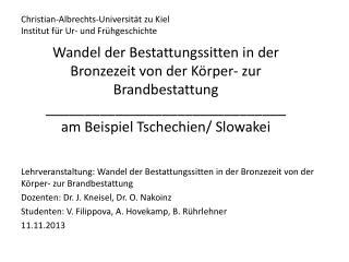 Christian-Albrechts-Universität zu Kiel Institut für Ur- und Frühgeschichte
