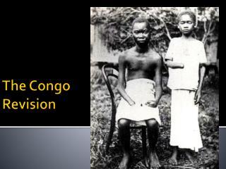 The Congo Revision
