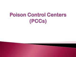 Poison Control Centers (PCCs)