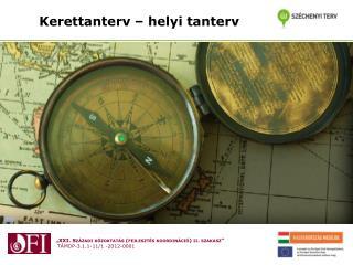 Kerettanterv – helyi tanterv
