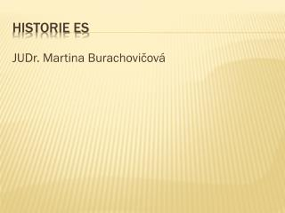 Historie ES