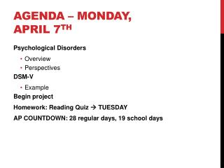 Agenda – Monday, April 7 th