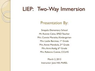LIEP:   Two-Way Immersion