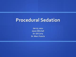 Procedural Sedation