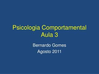 Psicologia Comportamental Aula 3