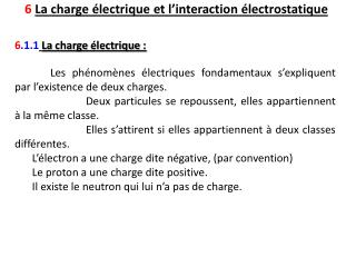 6  La charge électrique et l'interaction électrostatique