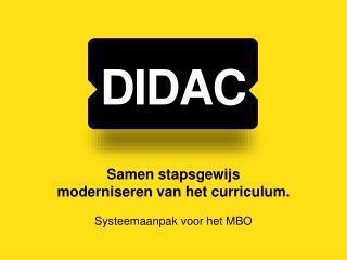 Samen stapsgewijs  moderniseren van het curriculum.  Systeemaanpak voor het MBO