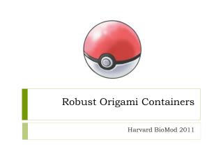 Robust Origami Containers