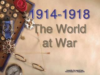 1914-1918 The World at War