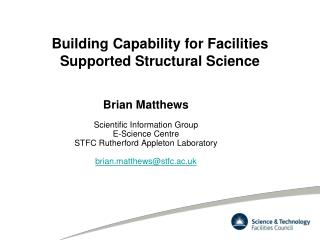 Building Capability for Facilities Supported Structural Science