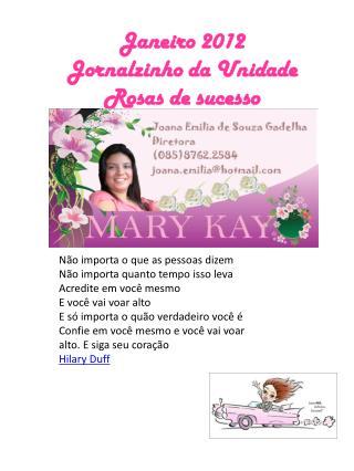 Janeiro 2012 Jornalzinho da Unidade Rosas de sucesso