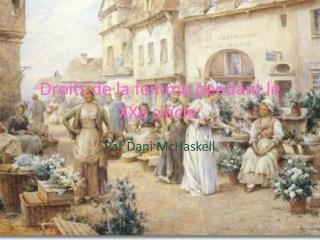 Droits de  la femme pendant le  XXe  siècle.