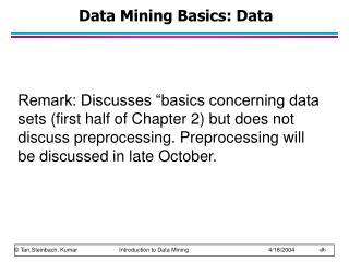 Data Mining Basics: Data