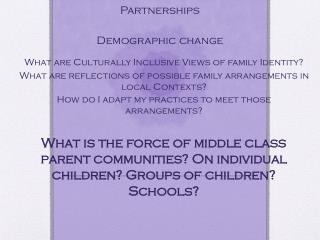 Considerations for All families in  Partnerships Demographic change