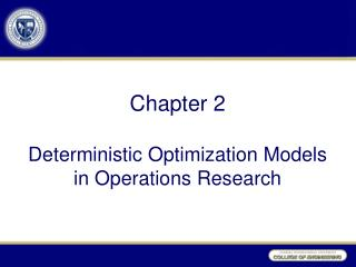 Chapter  2 Deterministic Optimization Models  in Operations Research
