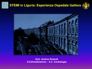 Dott. Andrea  Rolandi S.S.Emodinamica  � S.C. Cardiologia