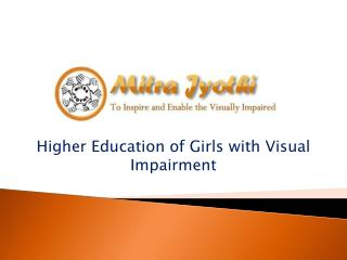 Higher Education of Girls with Visual Impairment