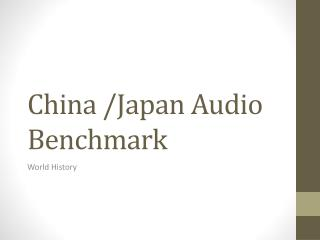 China /Japan Audio Benchmark