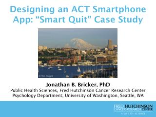 Designing an ACT Smartphone App: �Smart Quit� Case Study